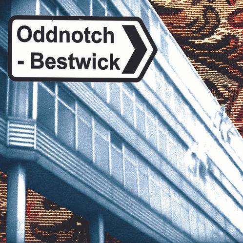 Oddnotch Bestwick
