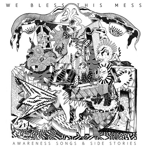 We Bless This Mess - Awareness Songs and Side Stories