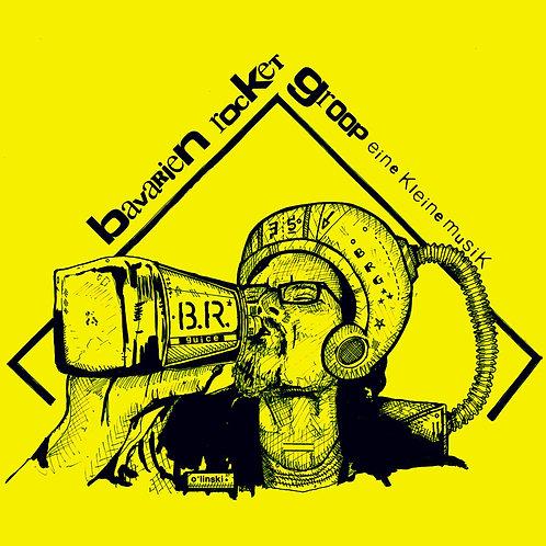 Bavarien Rocket Groop - Eine Kleine Musik