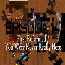 Episode14-FirstReformed-YWNRT.jpg