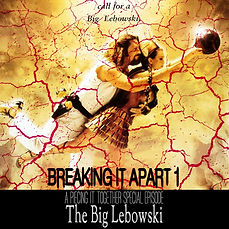 Breaking-It-Apart-Episode-1-The-Big-Lebo