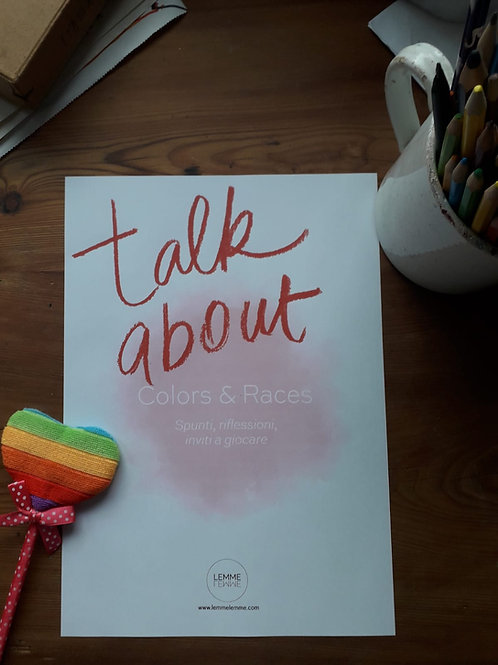 TALKABOUT/ Colori e Razze