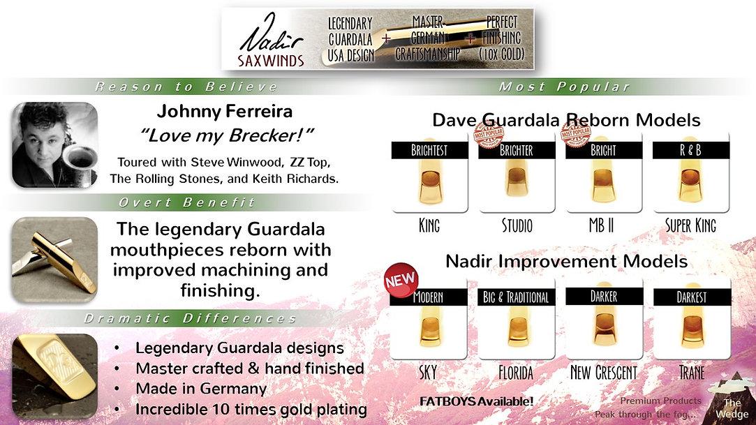 Nadir Saxwind Dave Guardala Reborn and Nadir Improvement Models at The Wedge Distribution