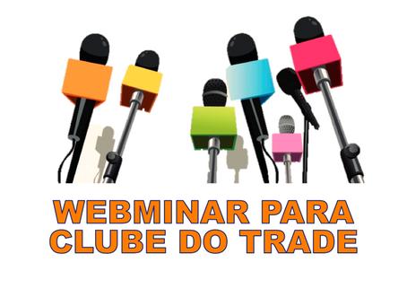 Processos e Conceitos de Trade Marketing - Webminar