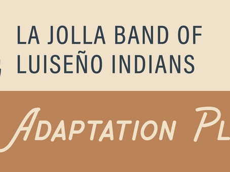 Alliance Supports La Jolla Band of Luiseño Indians in Creating a Climate Adaptation Plan