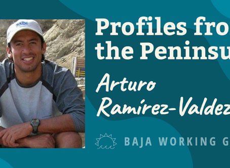 Profiles from the Peninsula: Arturo Ramírez-Valdez