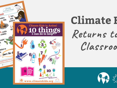 Climate Kids Returns Back to the Classroom for In-Person Activities