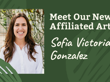Meet Sofia Victoria Gonzalez, Our Newest Affiliated Artist!