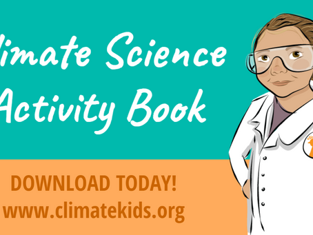 Climate Kids Activities You Can Do From Home!