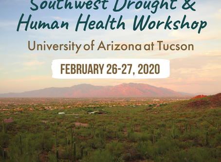 Southwest Drought and Human Health Workshop, February 26-27!