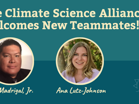 Climate Science Alliance Welcomes New Teammates