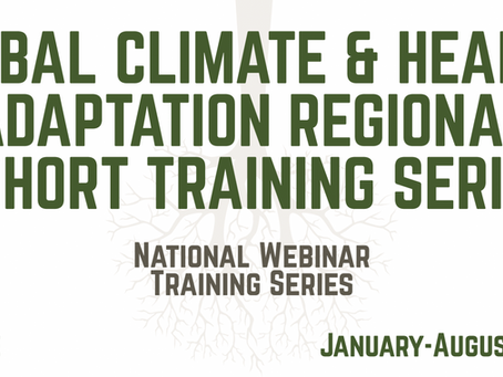 Tribal Climate & Health Adaptation Webinar Series Begins January 21 - Register Today!