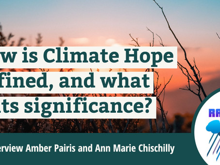 """Director Amber Pairis Shares Climate Hope on  """"Come Rain or Shine Podcast"""""""