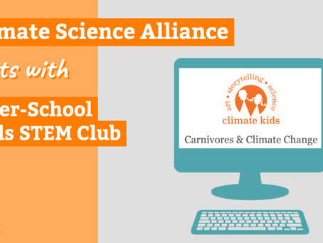 Climate Science Alliance Meets with SciTech After-School Girls STEM Club