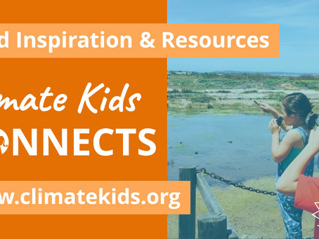 Find Inspiration & Resources on the Climate Kids Connects Portal Today!