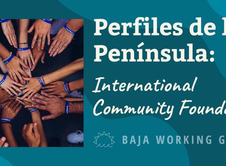 Perfiles de la Península: International Community Foundation