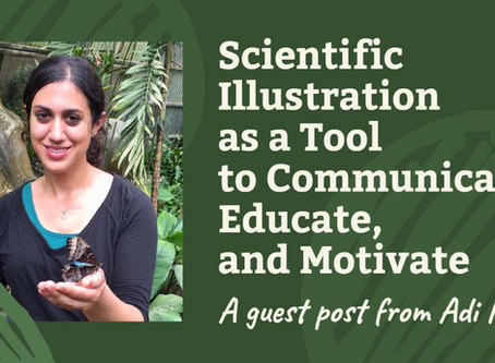 Guest Post: Scientific Illustration as a Tool to Communicate, Educate, and Motivate