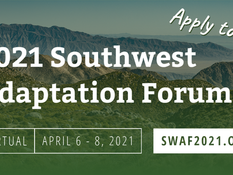 2021 Southwest Adaptation Forum: Now Accepting Applications!