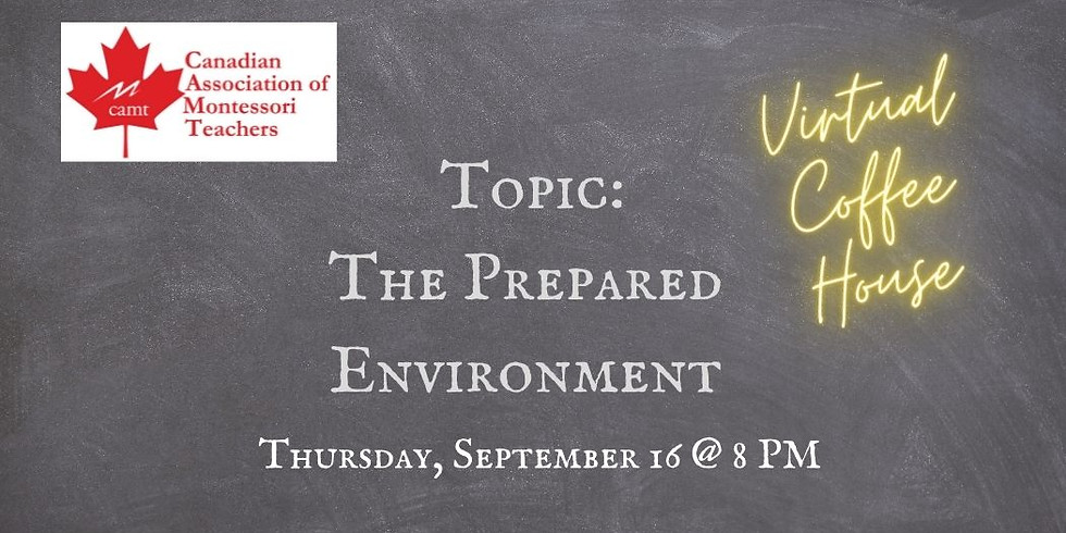 CAMT Coffee House - The Prepared Environment