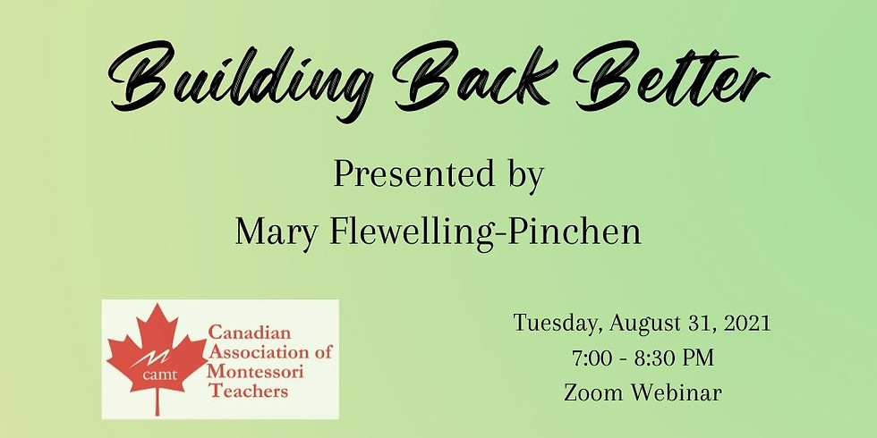 """""""Building Back Better"""" presented by Mary Flewelling-Pinchen"""