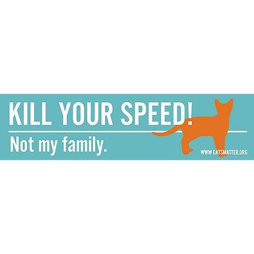 Kill Your Speed Inside Car Window Sticker