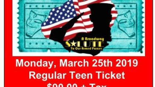 Regular Teen Ticket - Monday, March 25, 2019