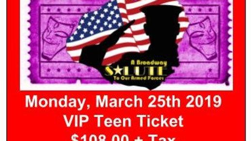 VIP Teen Ticket - Monday, March 25, 2019