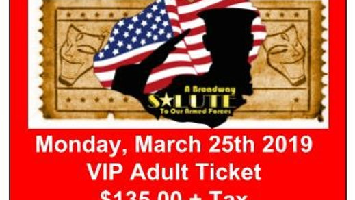 VIP Adult Ticket - Monday, March 25, 2019