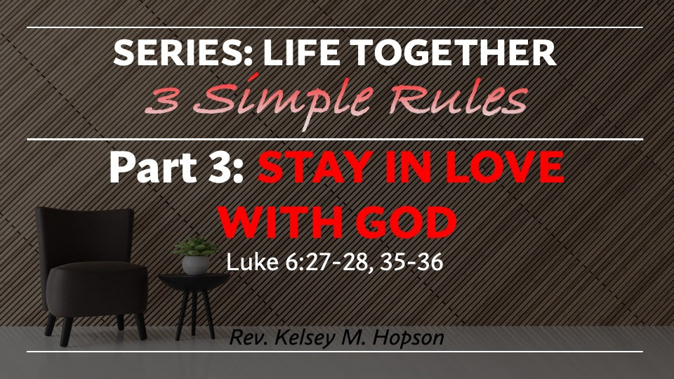 LIfe Life Together - 3 Simple Rules - Pt
