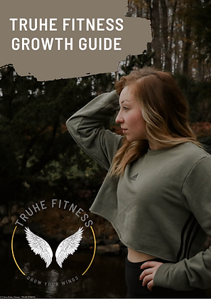TRUHE FITNESS GROWTH GUIDE