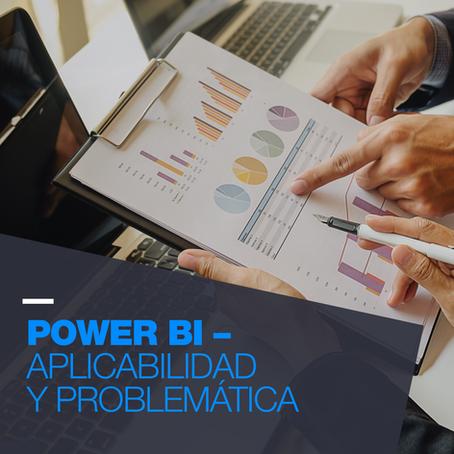 Power BI – Aplicabilidad y Problemática