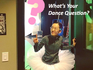 What's Your Dance Question?