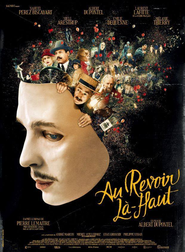 Here is the teaser for the new movie AU REVOIR LA-HAUT by Albert Dupontel - One of the most French t