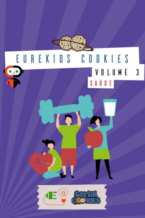 DE 2 a 5 ANOS: Eurekids Cookies Vol3 Saúde - 1 X R$ 12,00