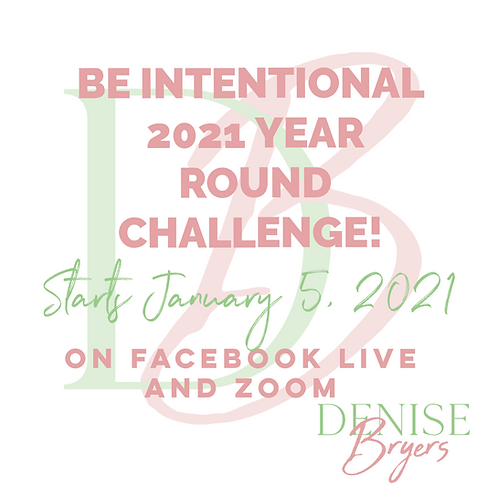 BE INTENTIONAL 2021 Year Round Challenge
