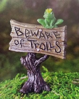 "Fiddlehead Fairy ""BEWARE OF TROLLS"" SIGN"