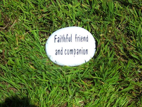 FAITHFUL FRIEND AND COMPANION STONE