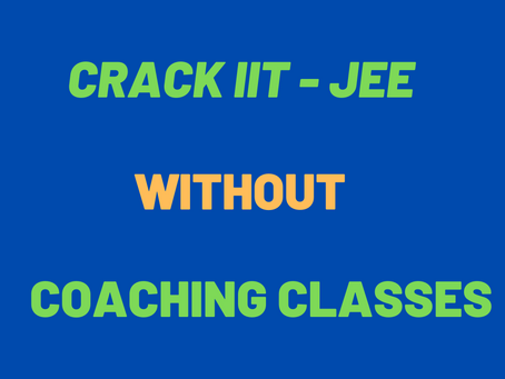 Effective Tips to Crack JEE Without Coaching
