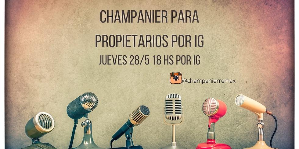 Champanier para propietarios en vivo por Instagram en @champanierremax