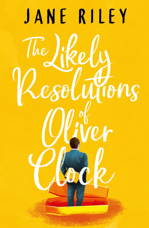 Riley-TheLikelyResolutionsofOliverClock-