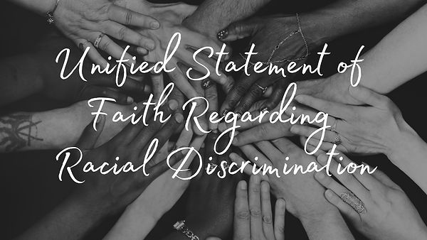 Unified Statement of Faith Regarding Rac