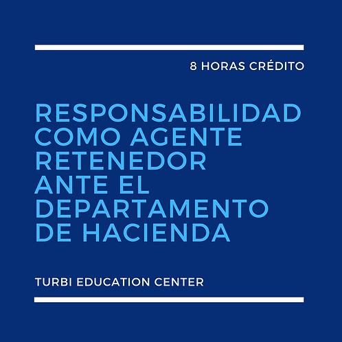 Responsabilidad como Agente Retenedor ante el Departamento de Hacienda (B2B)