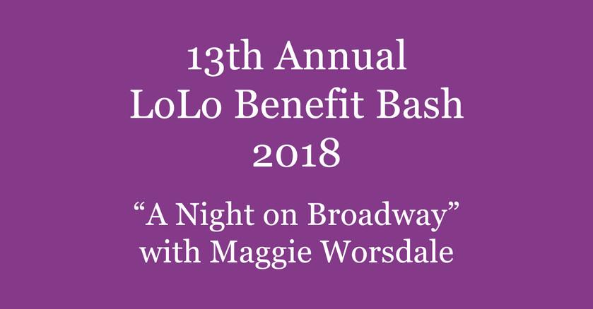13th Annual LoLo Benefit Bash || 2018