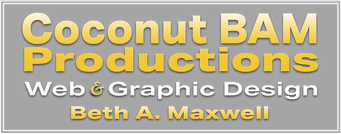 Coconut BAM Productions | Web & Graphic Design | Beth A Maxwell
