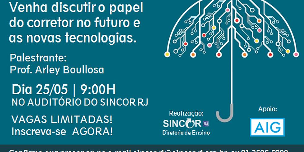 Papel do Corretor no futuro e novas tecnologias