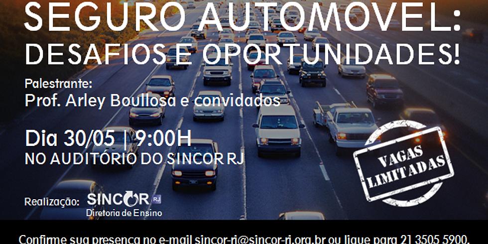 Seguro Automóvel: Desafio e oportunidades