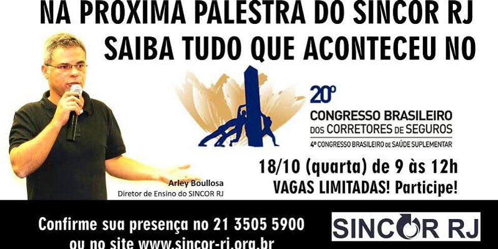 Tudo o que aconteceu no 20º Congresso Brasileiro de Corretores de Seguros