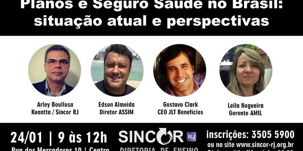 Planos e Seguros Saúde no Brasil: situação atual e perspectivas