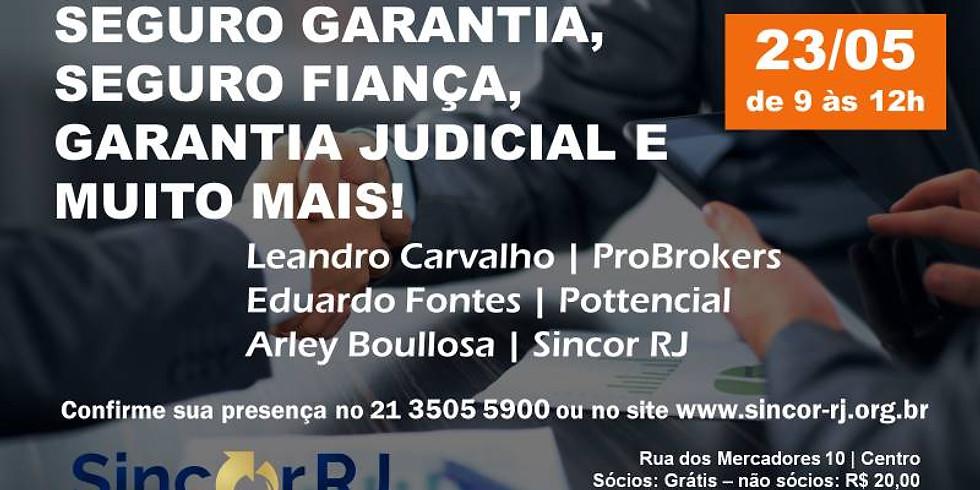 Palestra Seguro Garantia, Seguro Fiança, Garantia Judicial e muito mais!