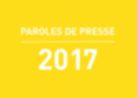 PAROLES DE PRESSE 2017.png